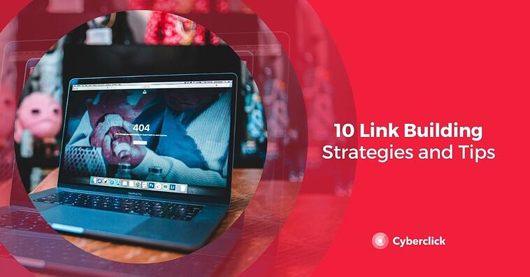 10 Link Building Strategies and Tips