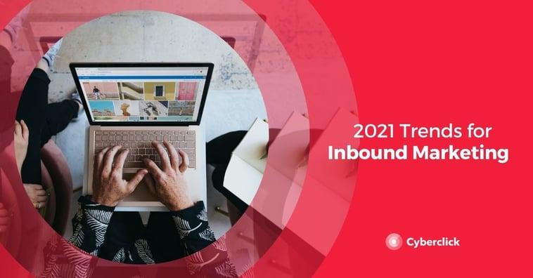 2021 Inbound Marketing Trends