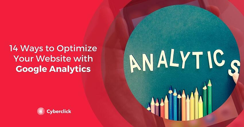 14 Ways to Optimize Your Website with Google Analytics