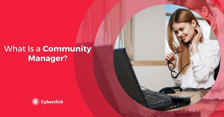 What Is a Community Manager
