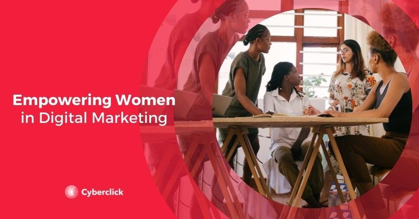 Empowering Women in Digital Marketing