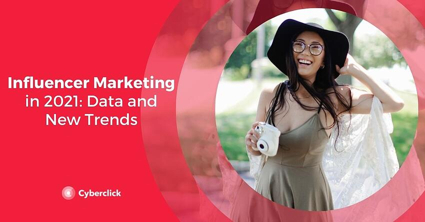 Influencer Marketing in 202 Data and New Trends