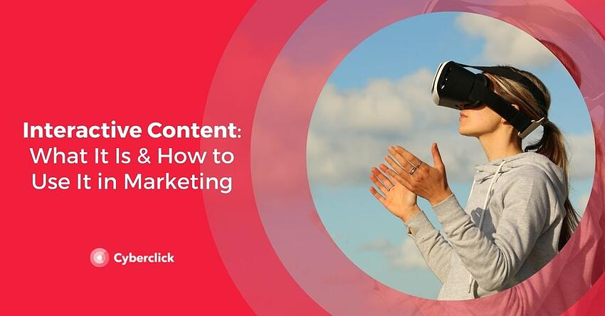 Interactive Content What It Is How to Use It in Marketing