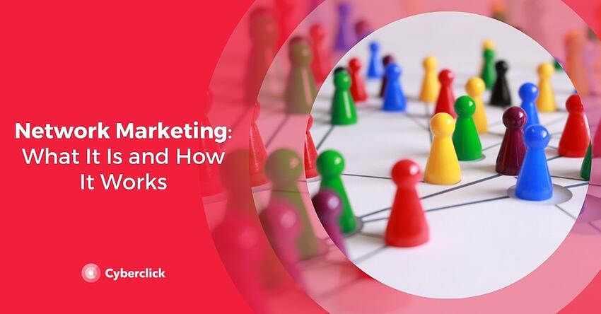 Network Marketing What It Is and How It Works