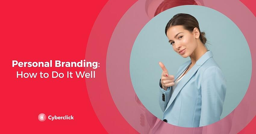 Personal Branding How to Do It Well