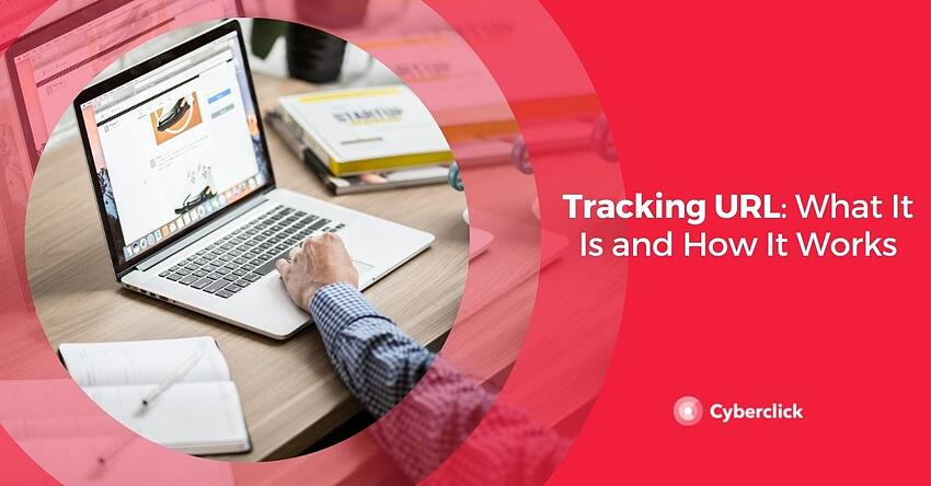Tracking URL What It Is and How It Works