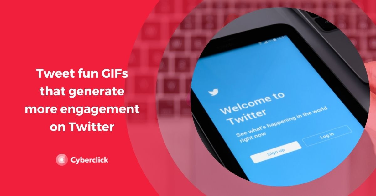 Tweet fun GIFs that generate more engagement on Twitter