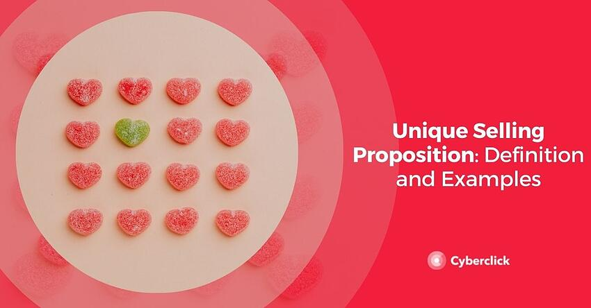 Unique Selling Proposition Definition and Examples
