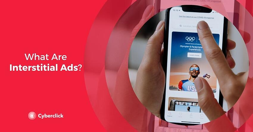 What Are Interstitial Ads
