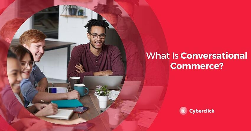 What Is Conversational Commerce