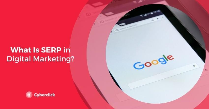 What Is SERP in Digital Marketing
