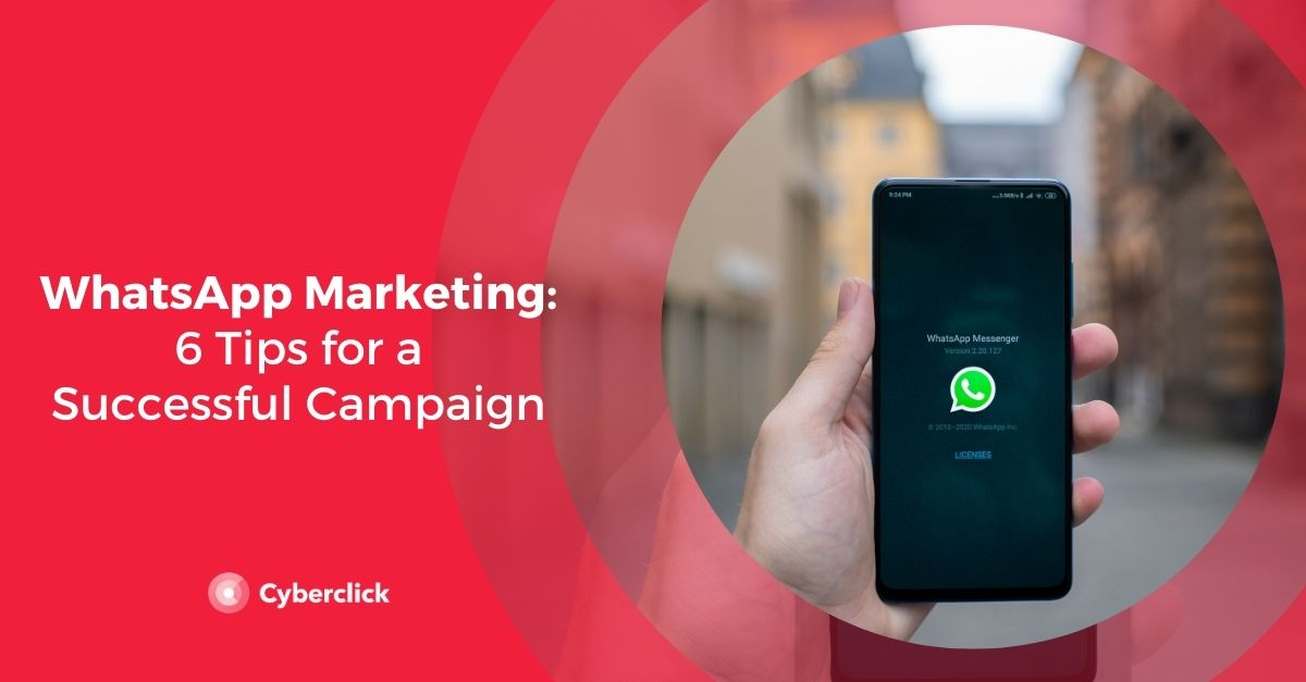 WhatsApp Advertising: 6 Tips for a Successful Campaign