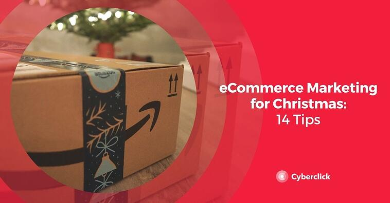 eCommerce Marketing for Christmas 2020: 14 Tips