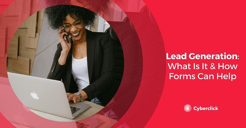 Lead Generation What Is It and How Forms Can Help