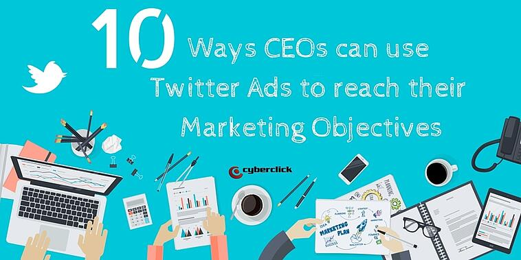 10 ways CMOs can use Twitter to reach their Marketing Objectives