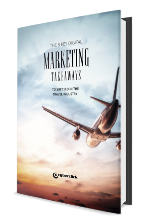 The 8 key digital marketing takeaways to succeed in the travel industry