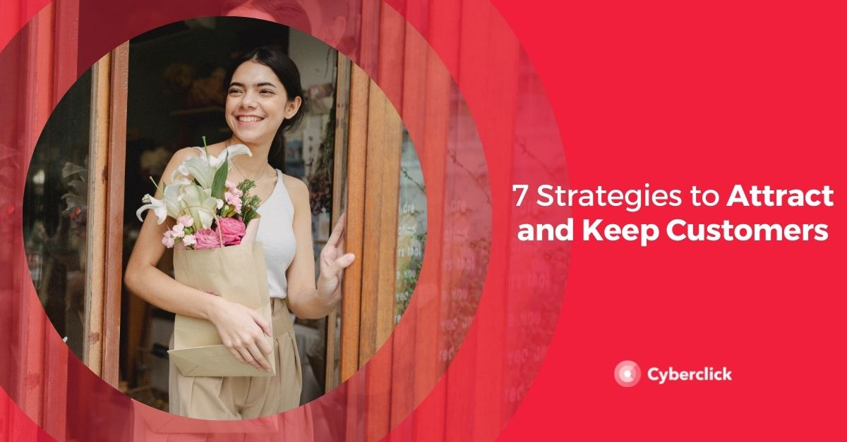 Strategies to Attract and Keep Customers