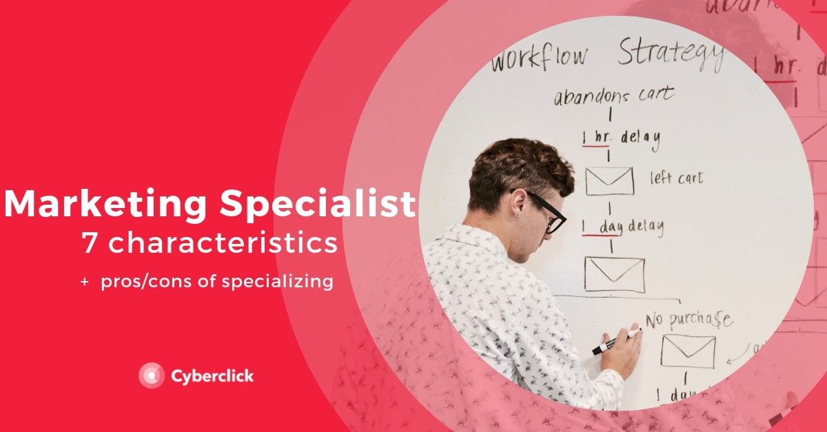 7 characteristics to become a smart marketing specialist