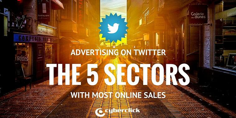 5 sectors where advertising on Twitter is great for online sales