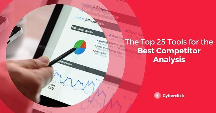 The Top 25 Tools for the Best Competitor Analysis