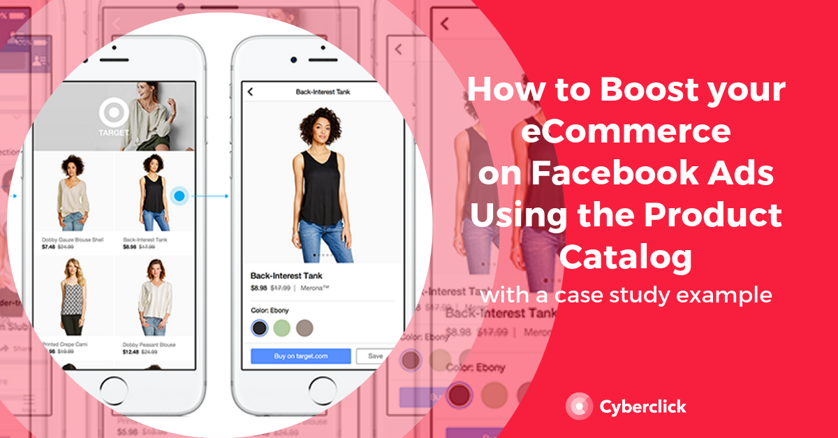 How To Boost eCommerce in Facebook Ads using Product Catalog