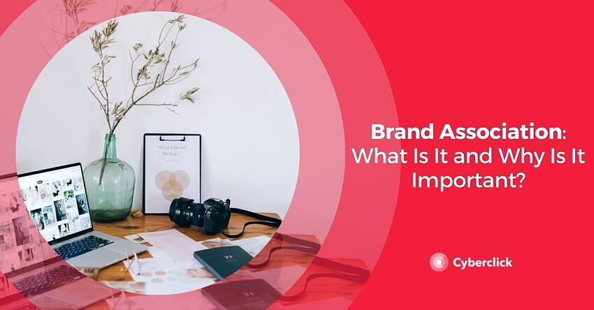 Brand Association What Is It and Why Is It Important