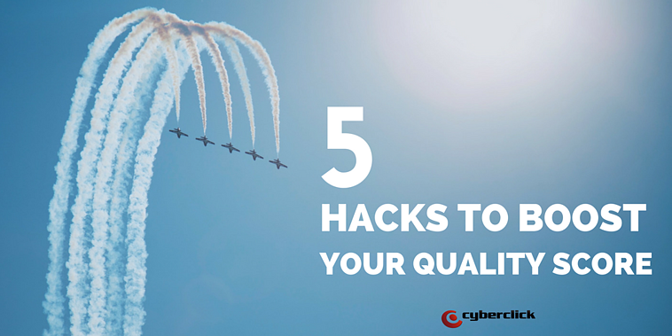 5 hacks to boost your Quality Score
