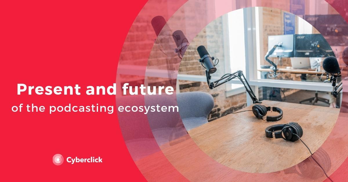 Copia de Presente y futuro del ecosistema de podcasting