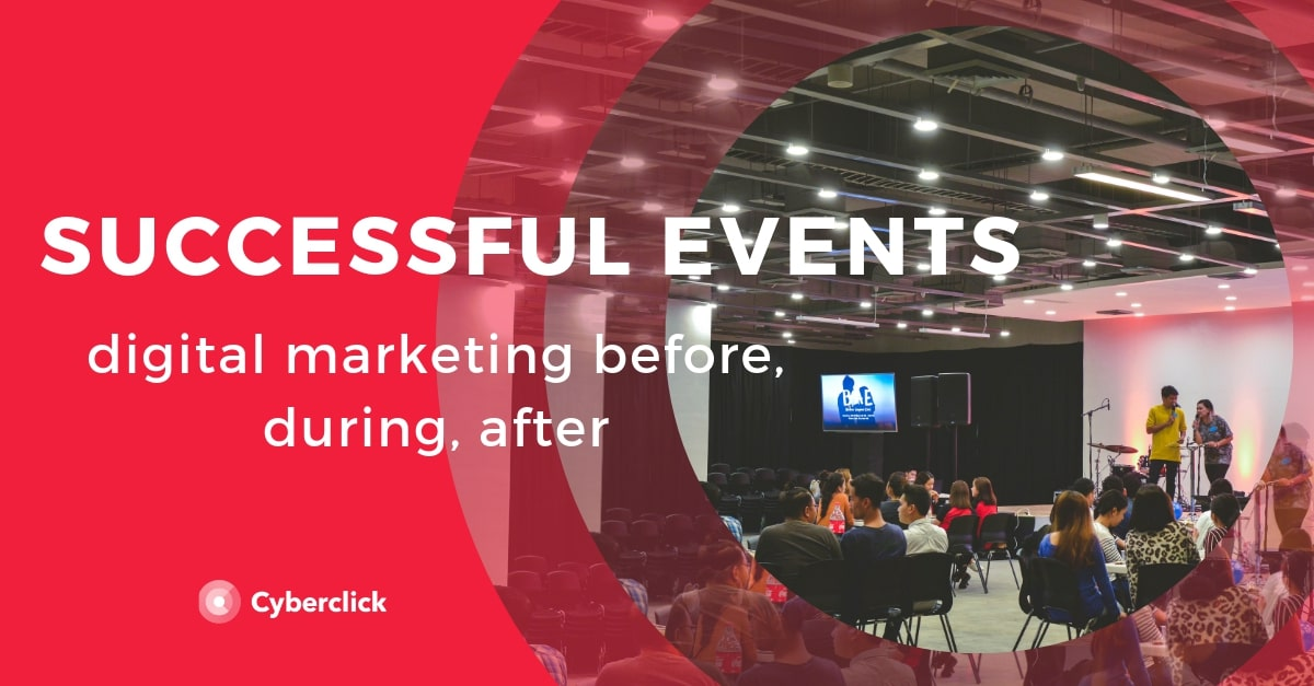 Digital Marketing for Successful Events_ before, during, after