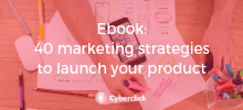 Ebook - 40 marketing strategies to launch your product - Academy