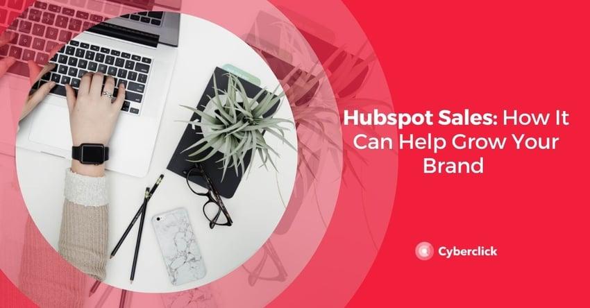 Hubspot sales: grow your brand