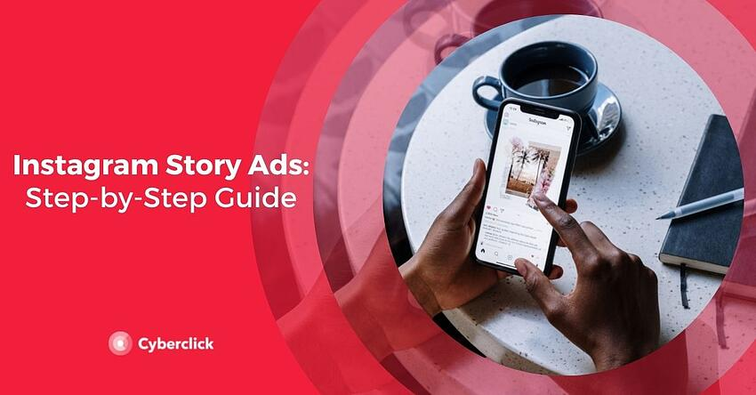 Instagram Story Ads Step-by-Step Guide