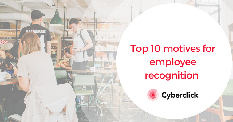 Top 10 motives for employee recognition