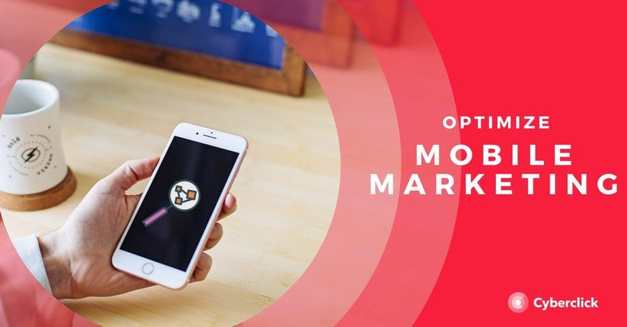 Optimize Mobile Marketing