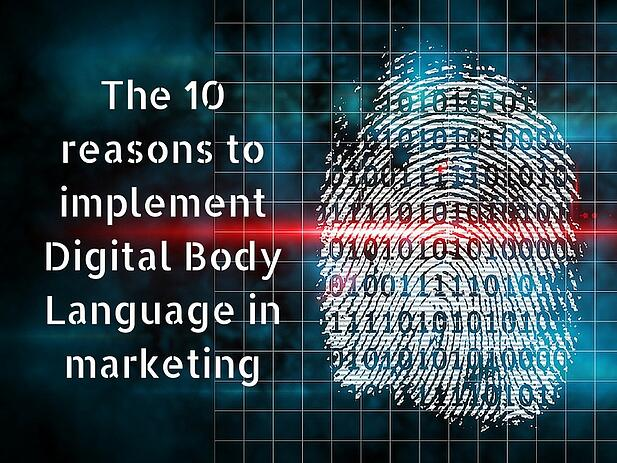 The_10_reasons_to_implement_Digital_Body_Language_in_marketing.jpg