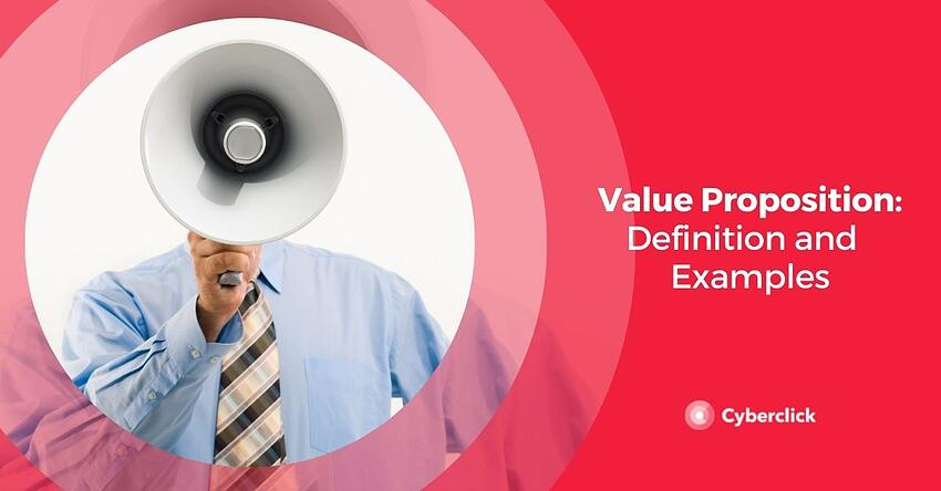 Value Proposition Definition and  Examples