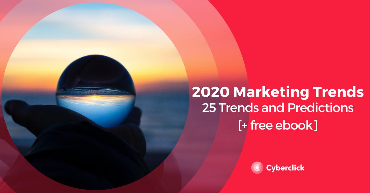 25 Digital Marketing Trends for 2020 [+free ebook]