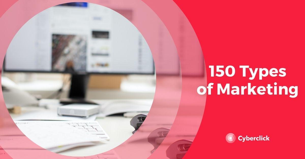 150 Types of Marketing
