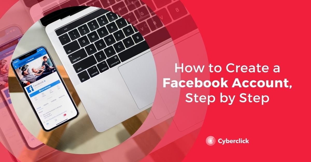 How to Create a Facebook Account, Step by Step