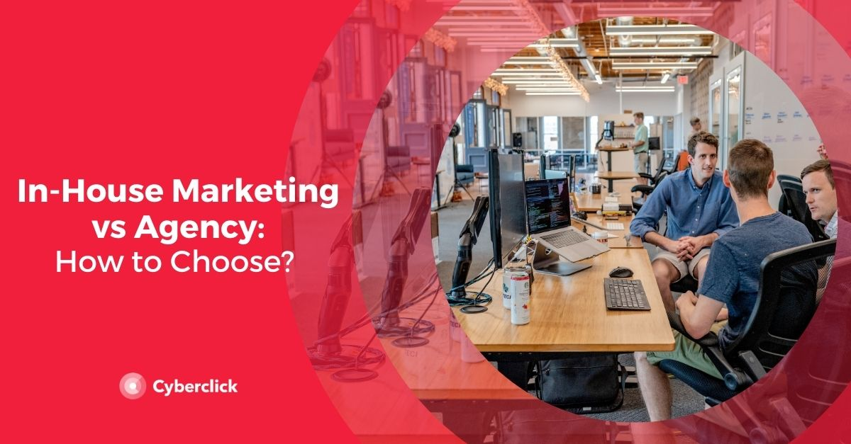 In-House Marketing vs Agency: What Is the Best Option for You?