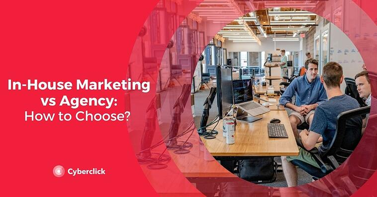 In-House Marketing vs Agency: Which Is the Best Option for You?