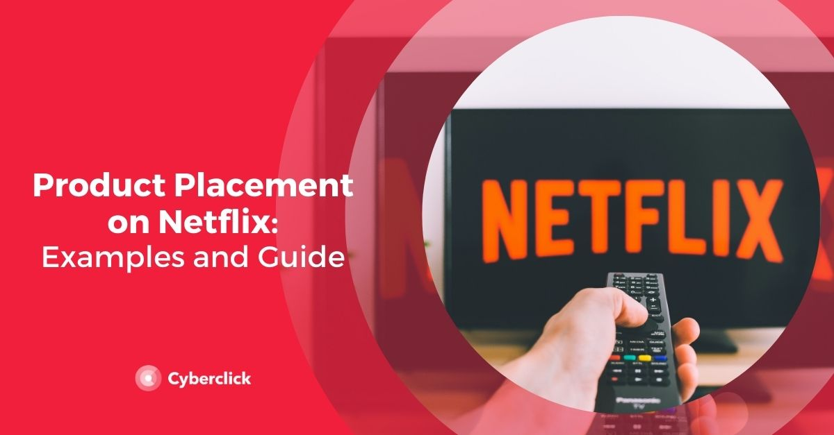 Product Placement on Netflix: Examples and Guide
