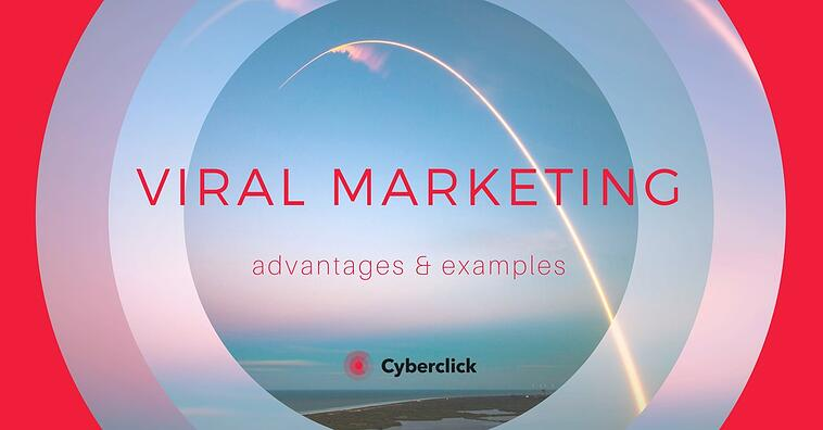 What Is Viral Marketing? Examples and Advantages