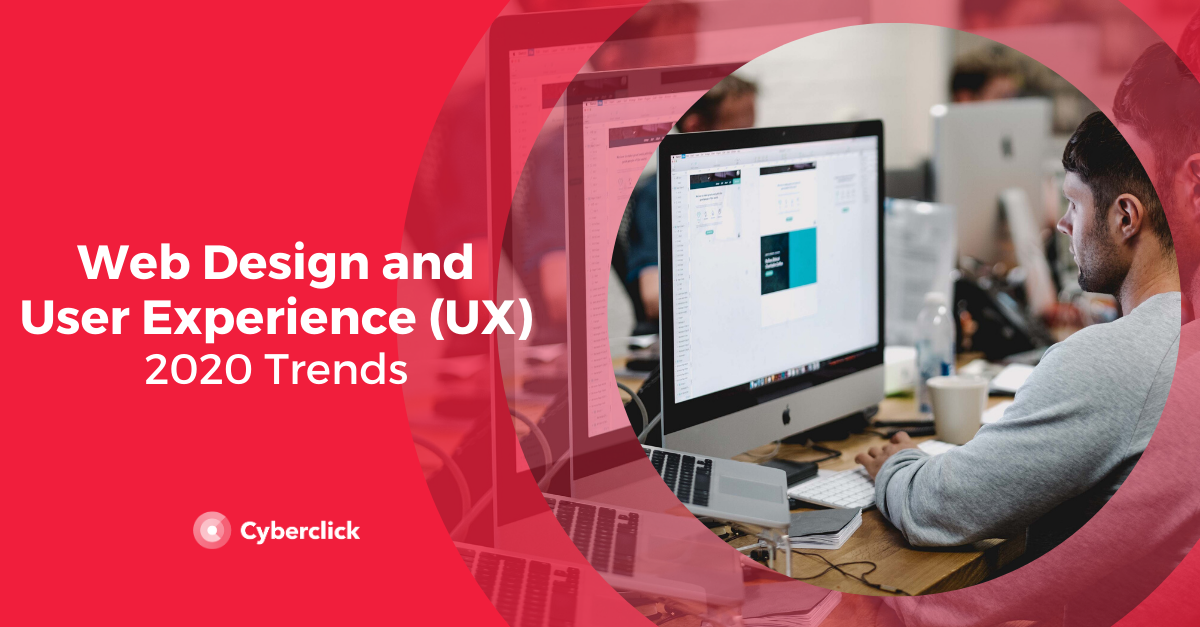 Web Design and User Experience Trends for 2020