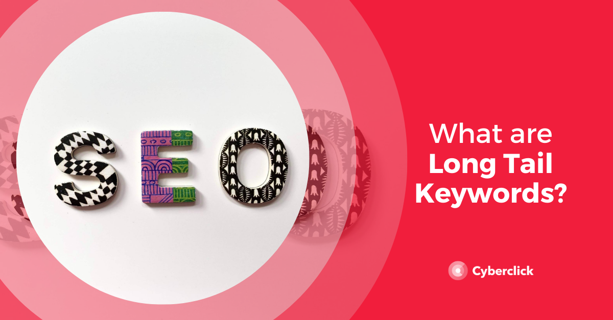 What Are Long Tail Keywords_