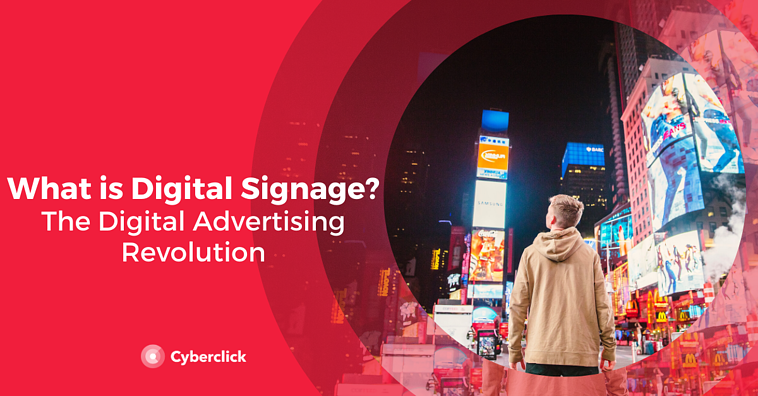What is Digital Signage? The Digital Advertising Revolution
