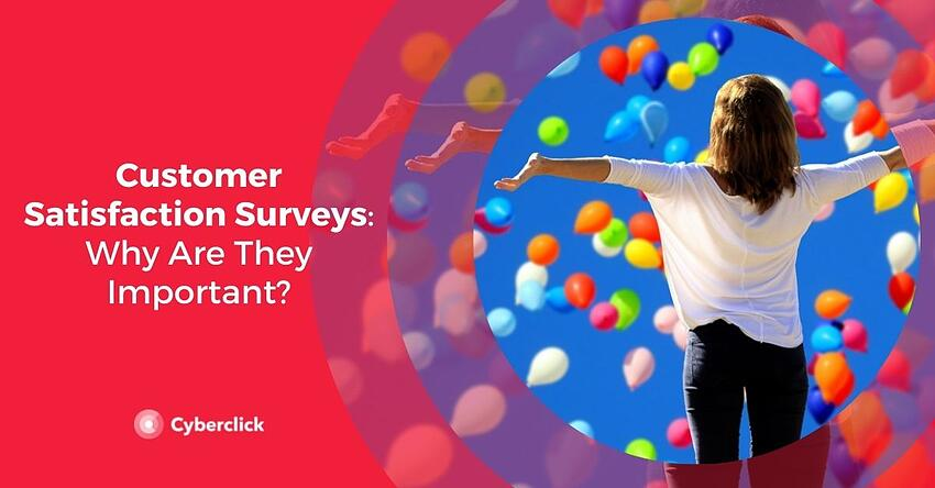 Customer Satisfaction Surveys Why Are They Important