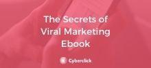 The Secrets of Viral Marketing